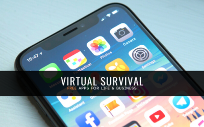 Virtual Survival: FREE Apps for Life and Business