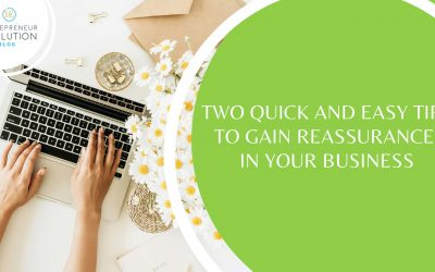 Episode 65. Express Tip #32: Gaining Reassurance in your Business
