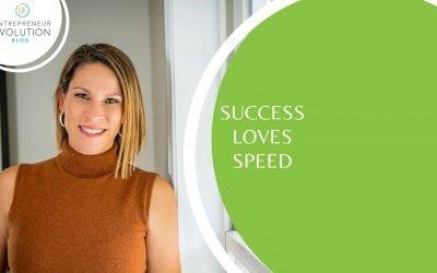 112. Express Tip #56: Success Loves Speed